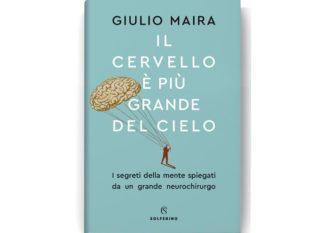 Il cervello è più grande del cielo-il nuovo libro di Giulio Maira