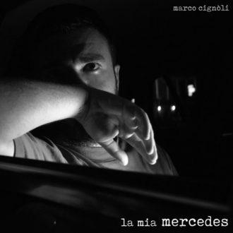Marco-Cignoli-La-Mia-Mercedes-copertina-in