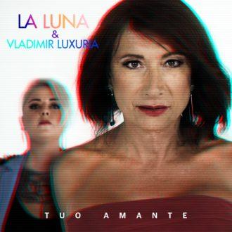 Cover-La Luna-Vladimir Luxuria-Tuo Amante-in