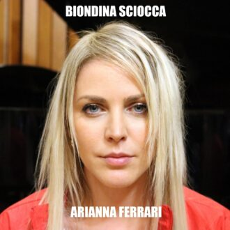 ARIANNA FERRARI - BIONDINA SCIOCCA - COVER DIGITALb-in