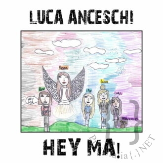 Cover Luca Anceschi Hey Ma-in
