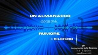 Un-Almanacco-della-Scienza-che-fa-rumore-in
