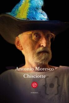 BOOKOLICA2021-AntonioMoresco_Chisciotte