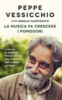 BOOKOLICA2021-Lamusicafacrescereipomodori-Ilsuono-lepianteeMozart_BeppeVessicchio
